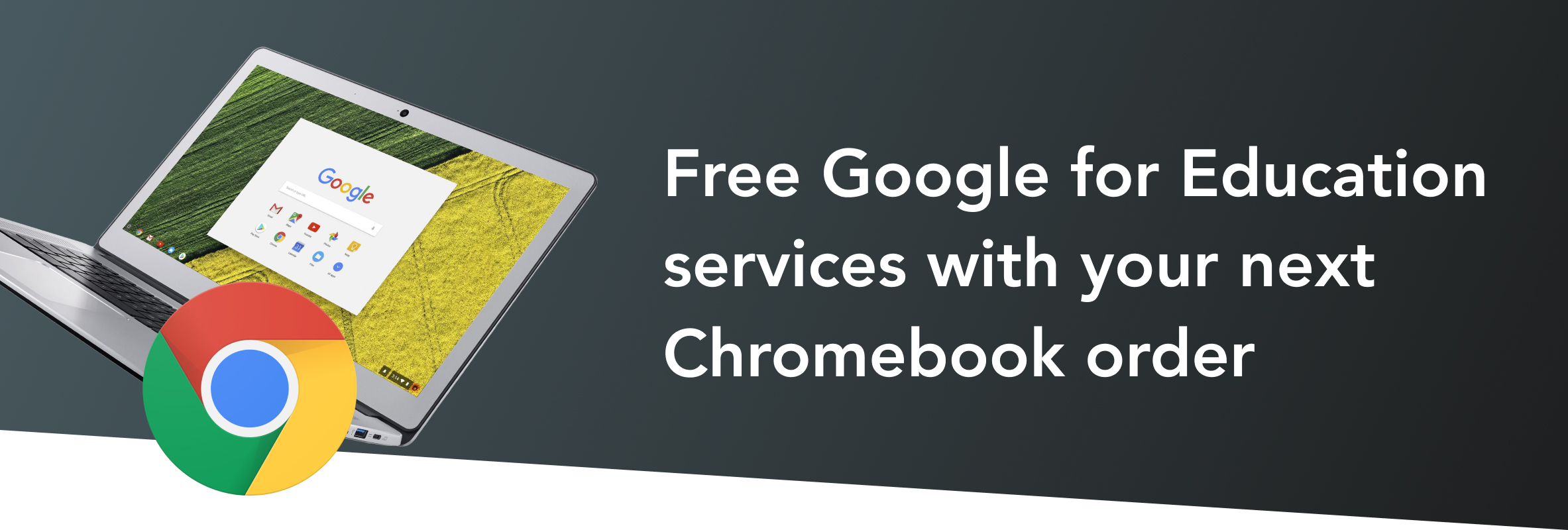 Free Google services with chromebook purchase until August 31, 2020.