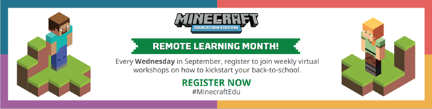 Remote Learning Month at Minecraft EDU