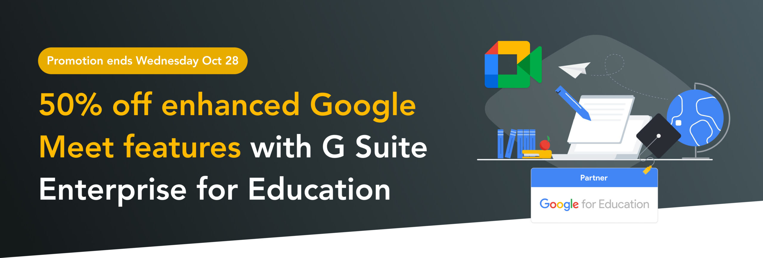 Upgrade Google Meet with G Suite Enterprise for Education