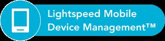 Lightspeed Mobile Device Management